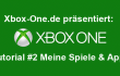 Xbox One Tutorial #2 Meine Spiele und Apps