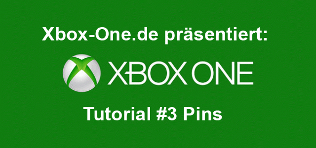Xbox One Tutorial #3 Pins